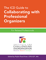The ICD Guide to Collaborating with Professional Organizers